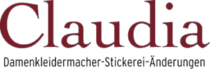 Claudia - Damenkleidermacher, Stickerei, Änderungen